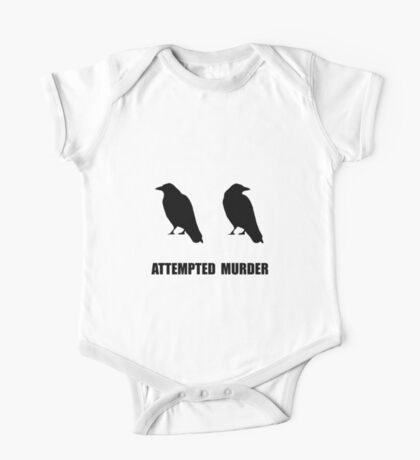 Attempted Murder Of Crows One Piece - Short Sleeve