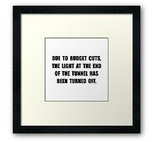 Budget Cuts Framed Print