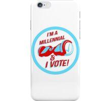 I'm a Millennial And I Vote iPhone Case/Skin