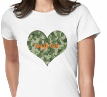 Tough Love Tee Womens Fitted T-Shirt