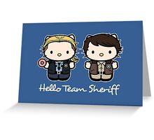 Team Sheriff  Greeting Card