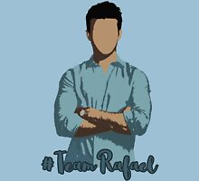 #TeamRafael (Rafael Solano - Jane The Virgin) Unisex T-Shirt