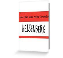 Heisenberg Greeting Card