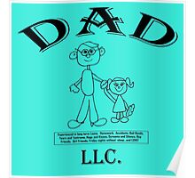 DAD, LLC!  My Dad, the Corporation....! Poster