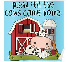 Read Til The Cows Come Home Love Reading Poster