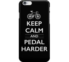 Keep Calm and Pedal Harder iPhone Case/Skin