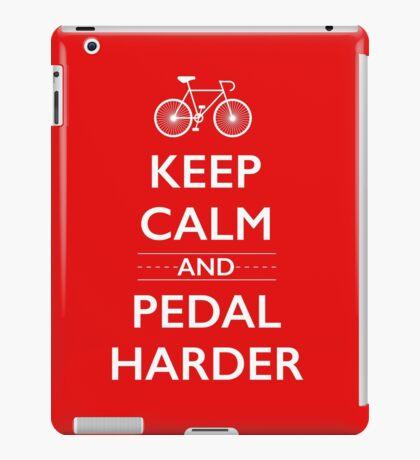 Keep Calm and Pedal Harder iPad Case/Skin