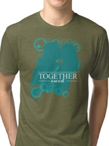 The Ponds - Together or Not At All Tri-blend T-Shirt