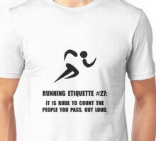Running Etiquette Unisex T-Shirt