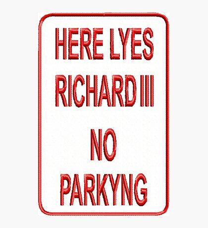Here Lyes Richard III Photographic Print