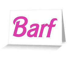 Barf Pink Barbie Letters Greeting Card