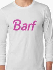 Barf Pink Barbie Letters Long Sleeve T-Shirt