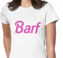 Barf Pink Barbie Letters Womens Fitted T-Shirt