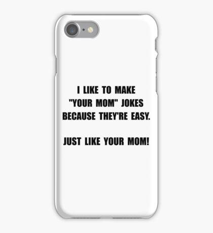 Your Mom Joke iPhone Case/Skin