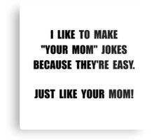 Your Mom Joke Metal Print