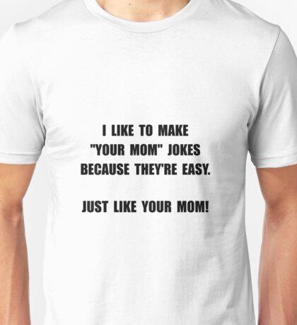 Your Mom Joke Unisex T-Shirt