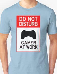do not disturb gamer at work T-Shirt
