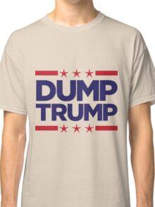 Dump Trump - 2016 Election Classic T-Shirt