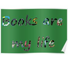 Books are my life Poster