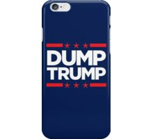 Dump Trump - 2016 Election iPhone Case/Skin