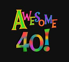 40th Birthday Awesome 40 Womens Fitted T-Shirt