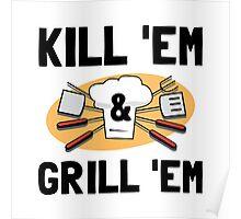 Kill Grill Poster