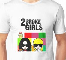 Two broke girls Unisex T-Shirt