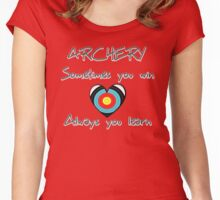 Archery. Sometimes you win, always you learn. Women's Fitted Scoop T-Shirt