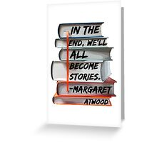 Margaret Atwood and Books  Greeting Card