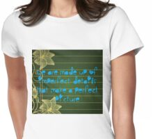 A Perfect Picture  Womens Fitted T-Shirt