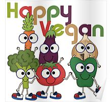 Veggies Vegetables Happy Vegan Poster