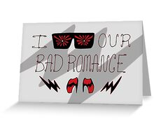 Bad Love Greeting Card