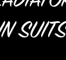 Gladiators in Suits Sticker