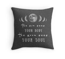 Sun and Moon quote, Body and Soul, Star Throw Pillow