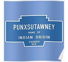 Punxsutawney (Groundhog Day), Entrance Sign, Pennsylvania, USA Poster