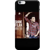 Shane Filan - About You iPhone Case/Skin