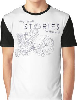We're Just Stories Graphic T-Shirt