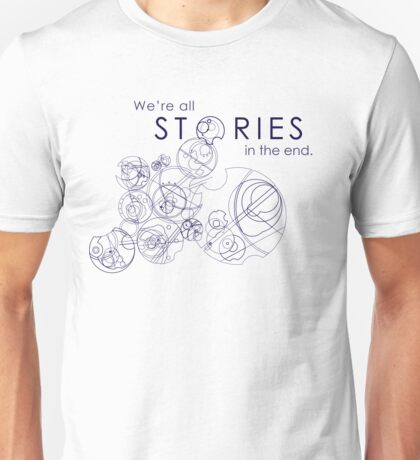 We're Just Stories Unisex T-Shirt