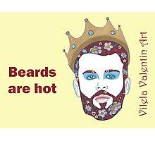 Beards are Hot II Photographic Print