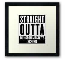 Straight Outta Dungeon Master's Screen Framed Print