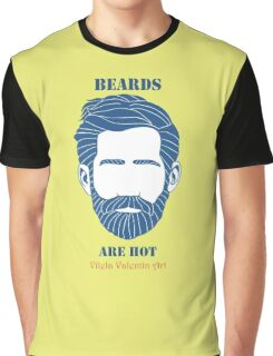 Beards are Hot Graphic T-Shirt