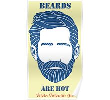 Beards are Hot Poster
