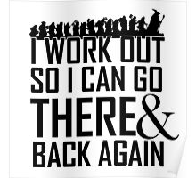 Working Out to go There & Back Again Poster