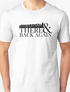 There & Back Again T-Shirt
