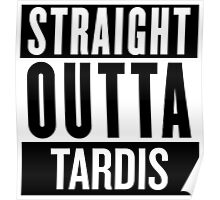 Straight Outta Tardis Poster