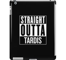 Straight Outta Tardis iPad Case/Skin