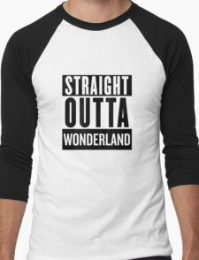 Straight Outta Wonderland Men's Baseball ¾ T-Shirt