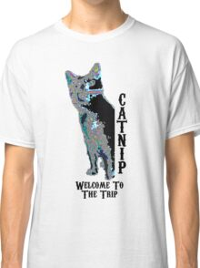 Catnip Welcome to the Trip Classic T-Shirt