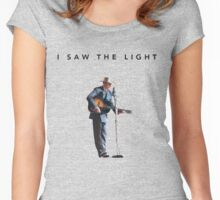 I Saw the Light  Women's Fitted Scoop T-Shirt
