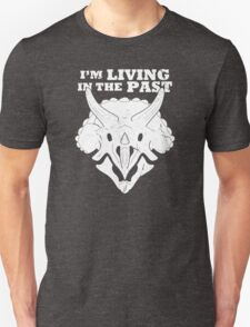 Living in the Past with Triceratops T-Shirt